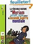 La v�ritable histoire de Myriam, enfa...