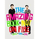 Dan Howell (Author), Phil Lester (Author)  65 days in the top 100 (28)Buy new:  £16.99  £8.00 16 used & new from £7.00