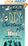 DIY Christmas Gifts: Create Simple DI...