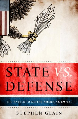 State vs. Defense: The Battle to Define America
