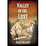 Valley of the Lost: A Constable Molly Smith Mystery: Constable Molly Smith Series, Book 2by Vicki Delany