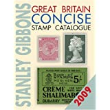Great Britain Concise Stamp Catalogue 2009by Hugh Jefferies