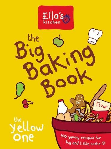 By Ella's Kitchen Ella's Kitchen: The Big Baking Book: The Yellow One (Stk)
