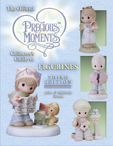 The Official Precious Moments Coll Guide to Figurines, 3rd (Official Precious Moments Collector's Guide to Figurines)