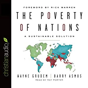 The Poverty of Nations: A Sustainable Solutions | [Barry Asmus, Wayne Grudem]