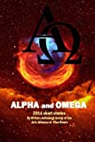 img - for Alpha and Omega: 2014 short stories (WAG anthologies) (Volume 2) book / textbook / text book