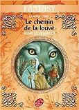 La Moïra, Tome 1 : Le chemin de la louve par Loevenbruck
