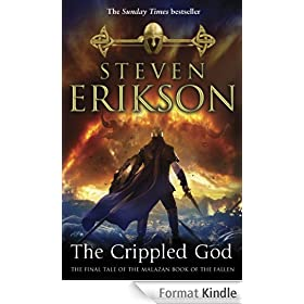 The Crippled God: The Malazan Book of the Fallen 10