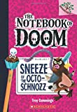 img - for Sneeze of the Octo-Schnozz: A Branches Book (The Notebook of Doom #11) book / textbook / text book