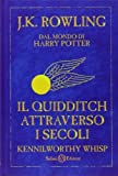 Il Quidditch attraverso i secoli by Whisp, Kennilworthy (2010) Hardcover