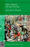 Introduction and notes by Barbara T. Cooper Alexandre Dumas Three Musketeers, The (Barnes & Noble classics)