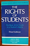 The Rights of Students: The Basic ACLU Guide to a Student's Rights (American Civil Liberties Union Handbook) (0809314231) by Price, Janet R.