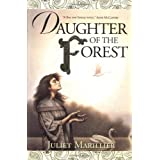 Daughter of the Forestby Juliet Marillier