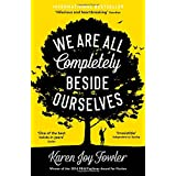 http://www.amazon.co.uk/Are-All-Completely-Beside-Ourselves/dp/184668966X/ref=sr_1_1?s=books&ie=UTF8&qid=1421271758&sr=1-1&keywords=we+are+all+completely+beside+ourselves