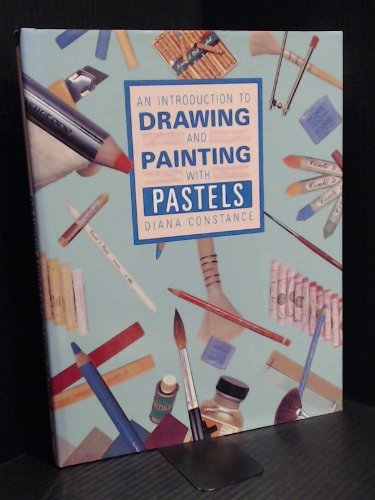 An Introduction to Drawing and Painting with Pastels