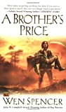 A Brother's Price (0451460383) by Spencer, Wen