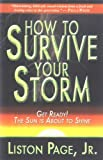 How To Survive Your Storm (0975531166) by Liston Page, Jr.