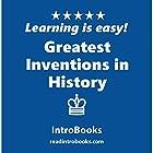 Greatest Inventions in History Hörbuch von  IntroBooks Gesprochen von: Andrea Giordani