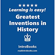 Greatest Inventions in History Audiobook by  IntroBooks Narrated by Andrea Giordani