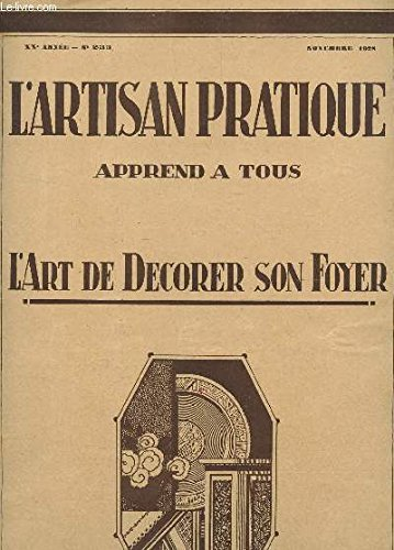 lartisan-pratique-apprend-a-tous-lart-de-decorer-son-foyer-xxe-annee-n233-novebre-1928-table-de-fant