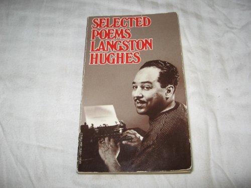 Selected Poems: Langston Hughes (Vintage V-910)