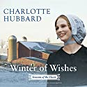 Winter of Wishes: Seasons of the Heart, Book 3 (       UNABRIDGED) by Charlotte Hubbard Narrated by Susan Boyce