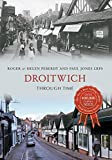 Roger Peberdy Droitwich Through Time