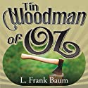 Tin Woodman of Oz Audiobook by L. Frank Baum Narrated by Karen White