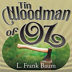 Tin Woodman of Oz | [L. Frank Baum]