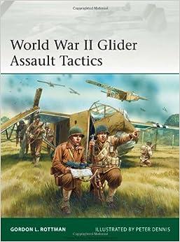 yqad world war ii glider assault tactics.