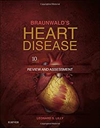 Braunwalds Heart Disease Review and Assessment, 10e (Companion to Braunwalds Heart Disease)