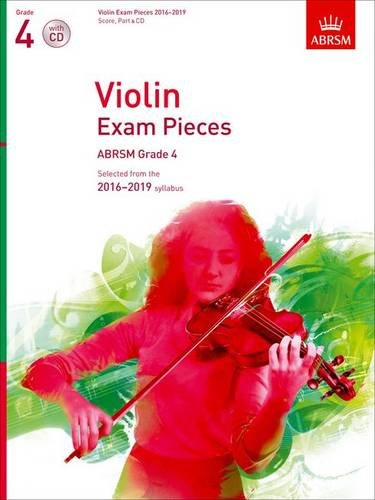 violin-exam-pieces-2016-2019-abrsm-grade-4-score-part-cd-selected-from-the-2016-2019-syllabus-abrsm-