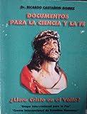 img - for Documentos Para La Ciencia Y La Fe book / textbook / text book