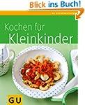 Kochen f�r Kleinkinder (GU K�chenratg...
