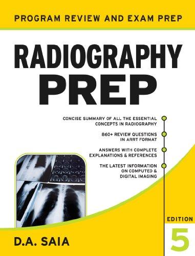 D. A. Saia - Radiography PREP (Program Review and Exam Prep)