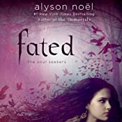 Fated | [Alyson Noël]