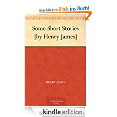 Some Short Stories [by Henry James]