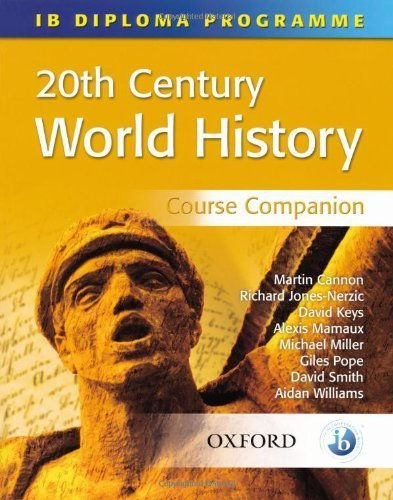 20Th Century World History Course Companion International Baccalaureate Diploma Programme [Ib Diploma Programme] By Rodgers [Oxford University Press, Usa,2009] [Paperback]