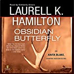 Obsidian Butterfly: Anita Blake, Vampire Hunter, Book 9 (       UNABRIDGED) by Laurell K. Hamilton Narrated by Kimberly Alexis