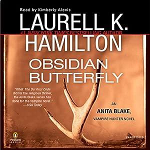 Obsidian Butterfly: Anita Blake, Vampire Hunter, Book 9 | [Laurell K. Hamilton]