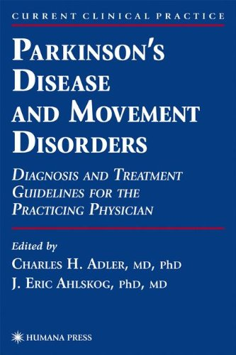 Parkinson's Disease and Movement Disorders: Diagnosis and Treatment Guidelines for the Practicing Physician (Current Cli