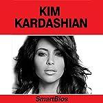 Kim Kardashian |  Smartbios