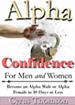 Alpha Confidence for Men and Women: B...