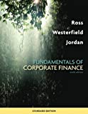 img - for Fundamentals of Corporate Finance Standard Edition 9th (ninth) Edition by Stephen Ross, Randolph Westerfield, Bradford D. Jordan published by McGraw-Hill/Irwin (2009) book / textbook / text book