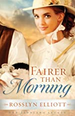Fairer than Morning (A Saddler's Legacy Novel)