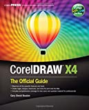 CorelDRAW® X4: The Official Guide