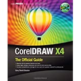 "CorelDraw X 4: The Official Guidevon ""Gary David Bouton"""