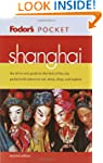 Fodor's Pocket Shanghai, 2nd Edition:...