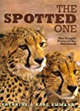 The Spotted One: The Fragile Feline of the Savannah (1904722229) by Ammann, Katherine