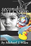 img - for Second Chance: Book One in the Jake and Kelly Series book / textbook / text book